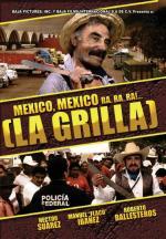 La grilla (México, México, ra ra ra 2)