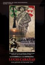 La guerrilla y la esperanza: Lucio Cabañas