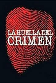 La huella del crimen 3 (TV Miniseries)