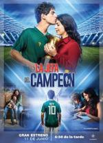 La jefa del campeón (TV Series)