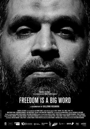 La libertad es una palabra grande