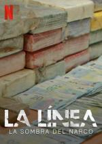 La Línea: La sombra del narco (Miniserie de TV)