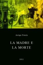 La madre e la morte (C)