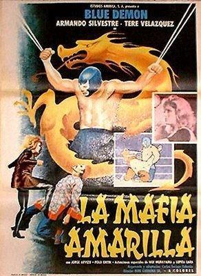 La mafia amarilla (Blue Demon en la mafia amarilla)