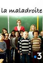 La Maladroite (TV)