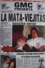 La mataviejitas: Asesina serial