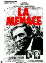 La menace (The Threat)