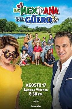 La mexicana y el güero (Serie de TV)