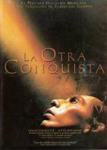 The Other Conquest (La otra conquista)