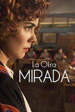 La otra mirada (TV Series)