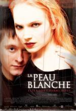 La Peau Blanche (White Skin)