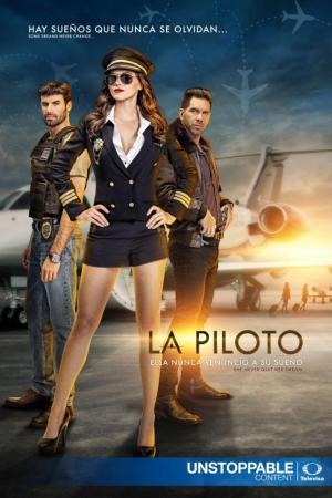 La piloto (TV Series)