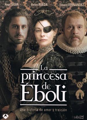La princesa de Éboli (Miniserie de TV)