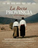 La Recta Provincia (TV Miniseries)