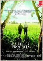 La Recta Provincia (Miniserie de TV)