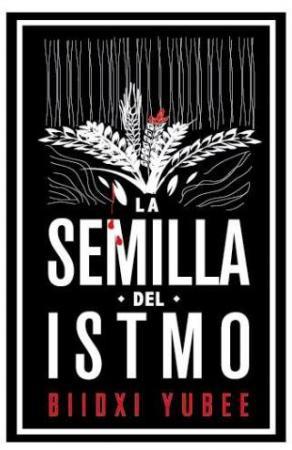La semilla del Istmo