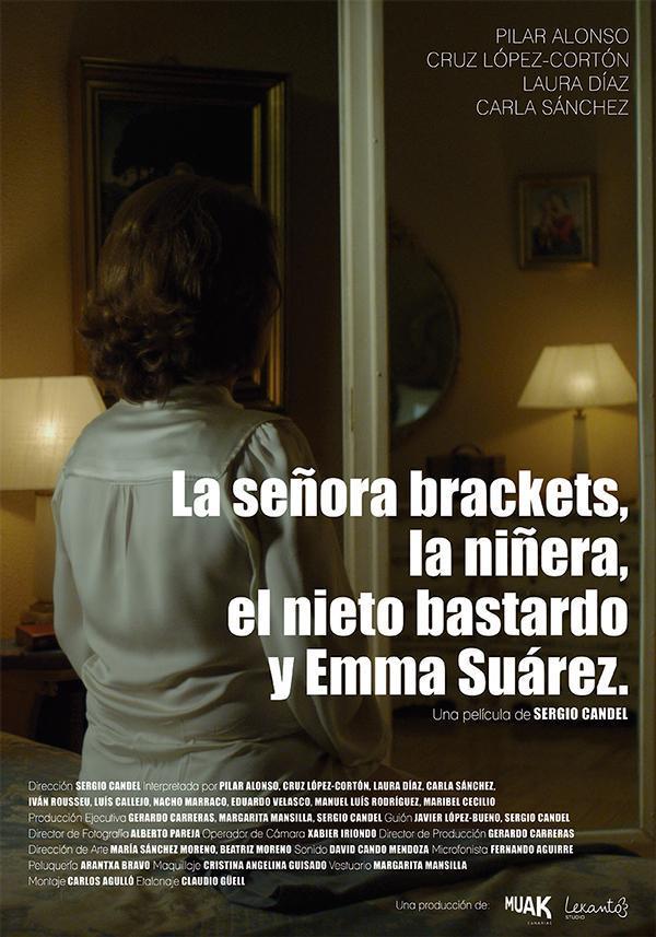La señora Brackets, la niñera, el nieto bastardo y Emma Suárez (2014 ...