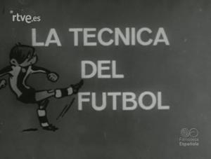 La técnica del fútbol