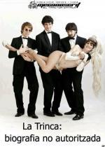 La Trinca: biografia no autoritzada (TV)
