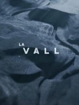 La Vall (Serie de TV)