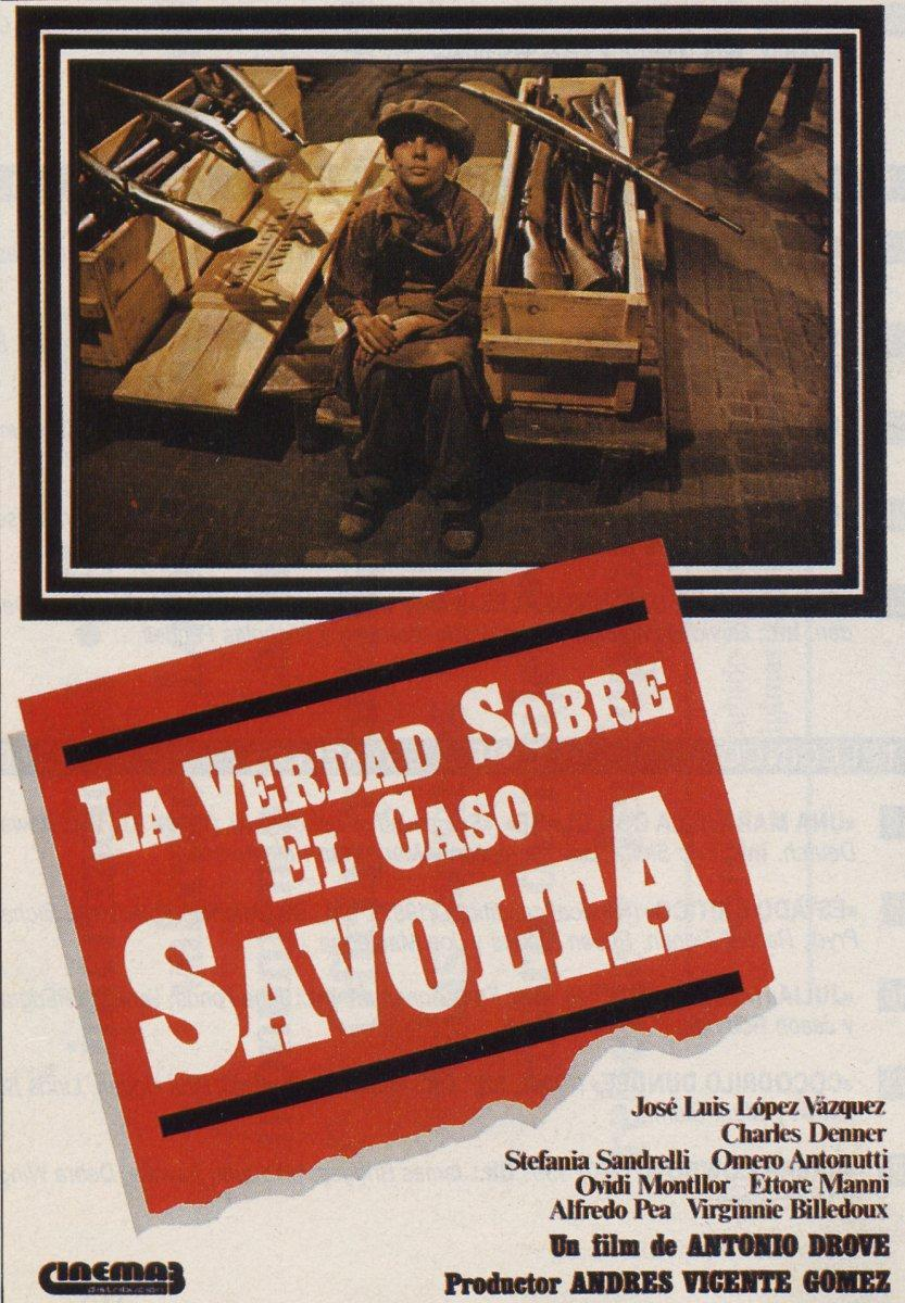La verdad sobre el caso Savolta (1979) - FilmAffinity