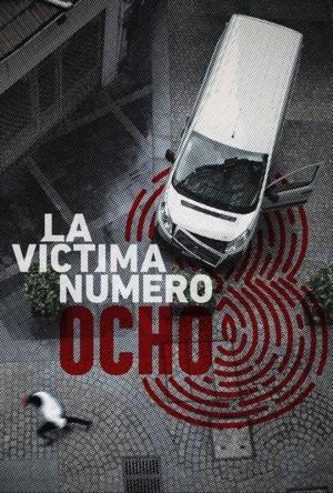 La víctima número 8 (TV Series)
