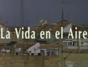 La vida en el aire (Serie de TV)