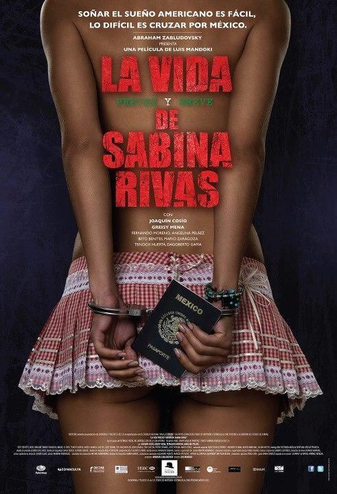 La vida precoz y breve de Sabina Rivas [2012][Dual Latino][1080p][MEGA y GD]