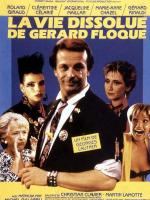 The Debauched Life of Gérard Floque
