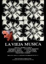 La vieja música (The Old Music)