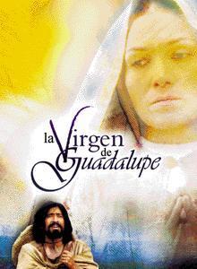 La Virgen de Guadalupe (Miniserie de TV)
