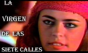 La Virgen de las Siete Calles (Serie de TV)