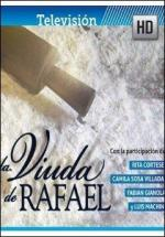 La viuda de Rafael (TV Series)