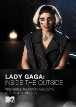 Lady Gaga: Inside the Outside (TV)
