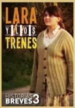 Lara y los trenes (C)