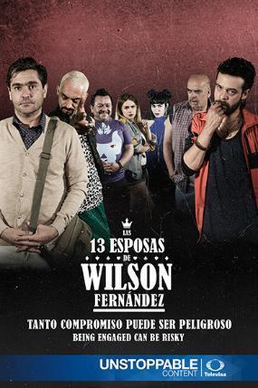 Las 13 esposas de Wilson Fernández (Serie de TV)