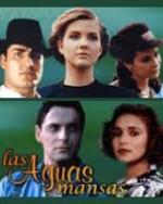 Las aguas mansas (Serie de TV)