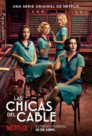 Las chicas del cable (Serie de TV)
