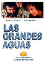 Las grandes aguas (TV Series)