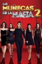Las muñecas de la mafia (II) (Serie de TV)