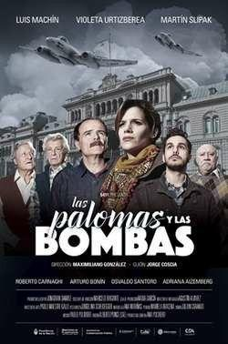 Las palomas y las bombas (Miniserie de TV)