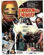 Las siete momias de San Angel (La mansion de las 7 momias)