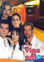 Las vías del amor (Serie de TV) (Serie de TV)