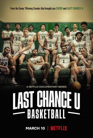 Last Chance U: Baloncesto (Serie de TV)