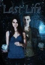 Last Life (Serie de TV)
