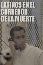 Latinos en el corredor de la muerte