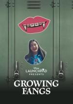 Launchpad: Growing Fangs (S)