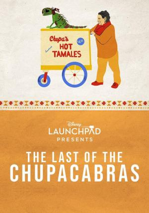 Launchpad: The Last of the Chupacabras (S)