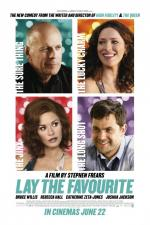 Lay the Favourite (Lay the Favorite)