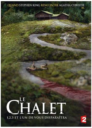 Le chalet (Serie de TV)
